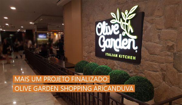 Mais um projeto finalizado: Restaurante Italiano Olive Garden Shopping Aricanduva